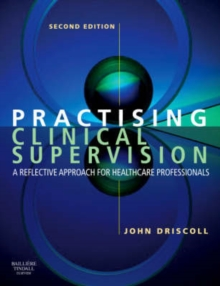 Image for Practising clinical supervision  : a reflective approach