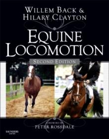Equine locomotion - Back, Willem (Diplomate, ECVS, Diplomate, RNVA, Assistant Professor in