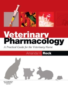 Image for Veterinary pharmacology: a practical guide for the veterinary nurse