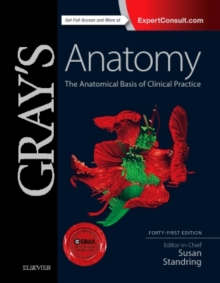 Image for Gray's anatomy  : the anatomical basis of clinical practice
