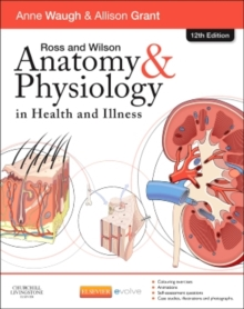 Image for Ross and Wilson anatomy & physiology in health and illness