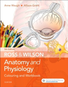 Image for Ross & Wilson anatomy and physiology colouring and workbook