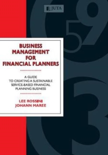 Image for Business management for financial planners  : a guide to creating a sustainable service-based financial planning business