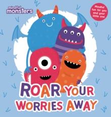 Image for Roar your worries away