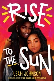 Rise to the sun - Johnson, Leah