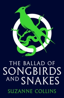 The ballad of songbirds and snakes - Collins, Suzanne