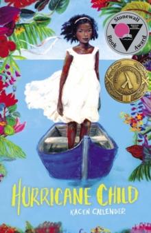 Hurricane child - Callender, Kacen
