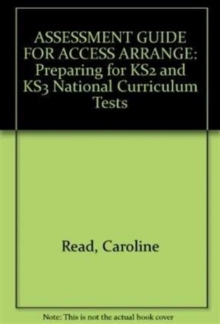 Image for Assessment guidance for access arrangements  : preparing for KS2 and KS3 national curriculum tests
