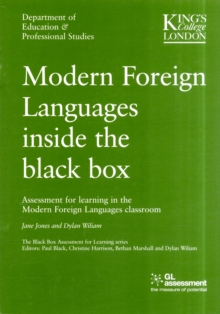 Image for Modern foreign languages inside the black box  : assessment for learning in the modern foreign languages classroom