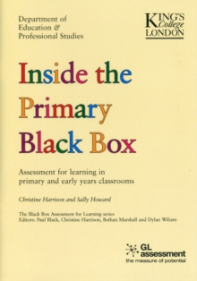 Image for Inside the primary black box  : assessment for learning in primary and early years classrooms