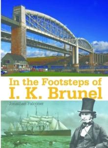 Image for In the footsteps of I.K. Brunel