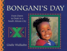 Image for Bongani's day  : from dawn to dusk in a South African city