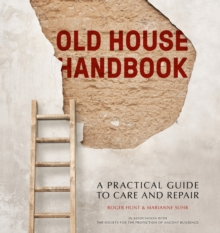 Image for Old house handbook  : a practical guide to care and repair