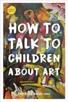 Image for How to talk to children about art
