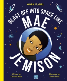 Image for Blast off into space like Mae Jemison
