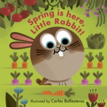 Spring is here, Little Rabbit! - Ballesteros, Carles