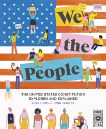 Image for We the people  : The Constitution explored and explained
