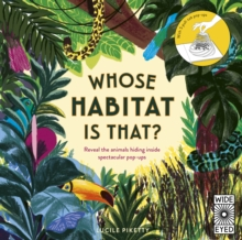 Image for Whose habitat is that?  : reveal the animals hiding inside spectacular pop-ups
