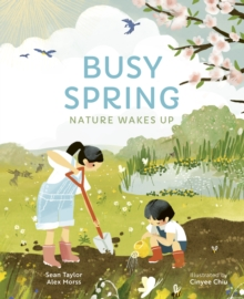Busy spring  : nature wakes up - Taylor, Sean