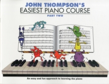 Image for John Thompson's easiest piano coursePart two