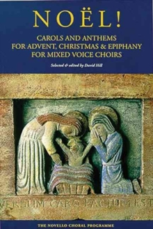 Image for Noèel!  : carols and anthems for Advent, Christmas & Epiphany for mixed voice choirs