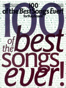 Image for 100 of the Best Songs Ever! for Keyboard
