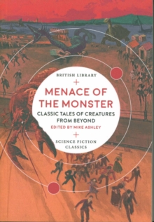 Image for Menace of the monster  : classic tales of creatures from beyond