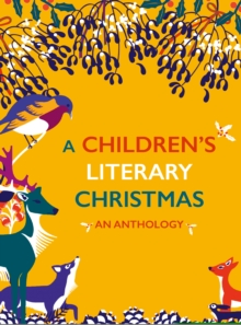 Image for A Children's Literary Christmas : An Anthology