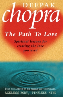 Image for The path to love  : spiritual lessons for creating the love you need