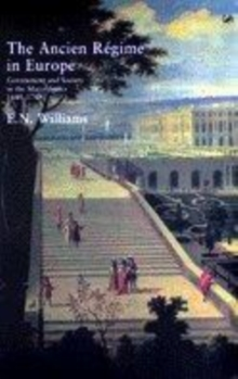 Image for The ancien regime in Europe  : government and society in the major states 1648-1789