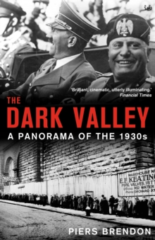Image for The dark valley  : a panorama of the 1930s