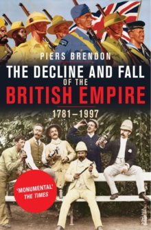 Image for The decline and fall of the British Empire, 1781-1997