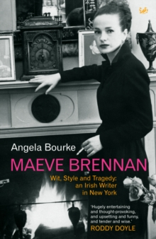 Image for Maeve Brennan  : style, wit and tragedy