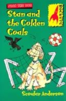 Image for Stan and the golden goals