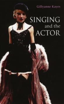 Image for Singing and the actor