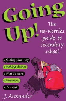Image for Going up!  : the no-worries guide to secondary school
