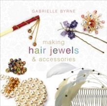 Image for Making hair jewels & accessories