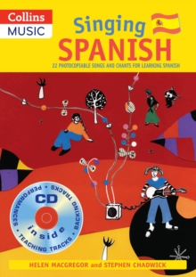 Image for Singing Spanish  : 22 photocopiable songs and chants for learning Spanish