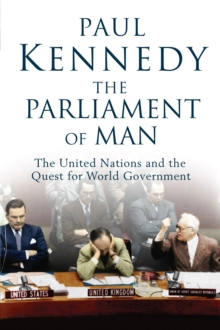 Image for The parliament of man  : the United Nations and the quest for world government