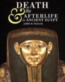 Image for Death and the afterlife in ancient Egypt