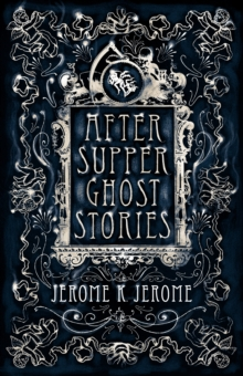 Image for After-supper ghost stories