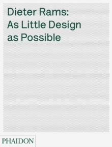 Image for Dieter Rams  : as little design as possible