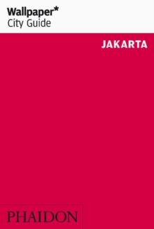 Wallpaper* City Guide Jakarta