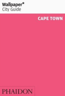 Wallpaper* City Guide Cape Town 2016