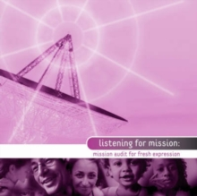 Image for Listening for mission  : mission audit for fresh expressions