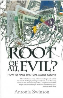 Image for Root of All Evil? : How To Make Spiritual Values Count