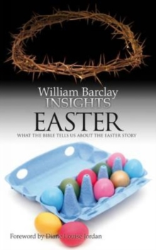 Image for Insights : What the Bible Tells Us About the Easter Story