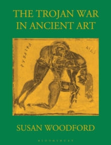 Image for The Trojan War in Ancient Art