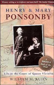 Image for Henry and Mary Ponsonby  : life at the court of Queen Victoria