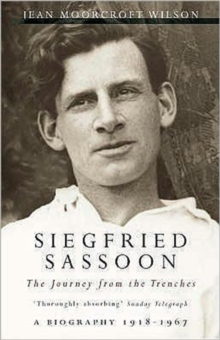 Image for Siegfried Sassoon  : the journey from the trenches